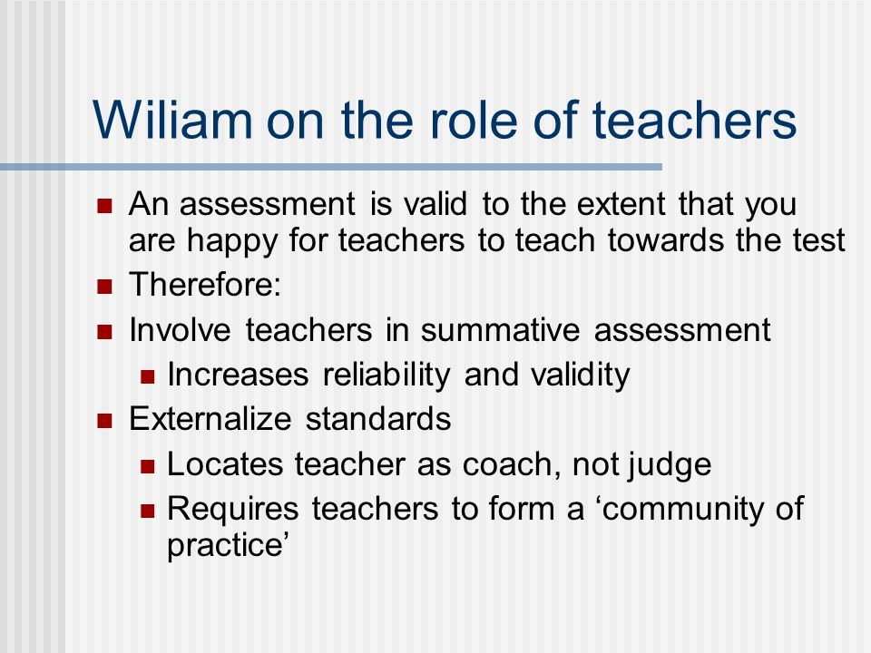 Wiliam on the role of teachers