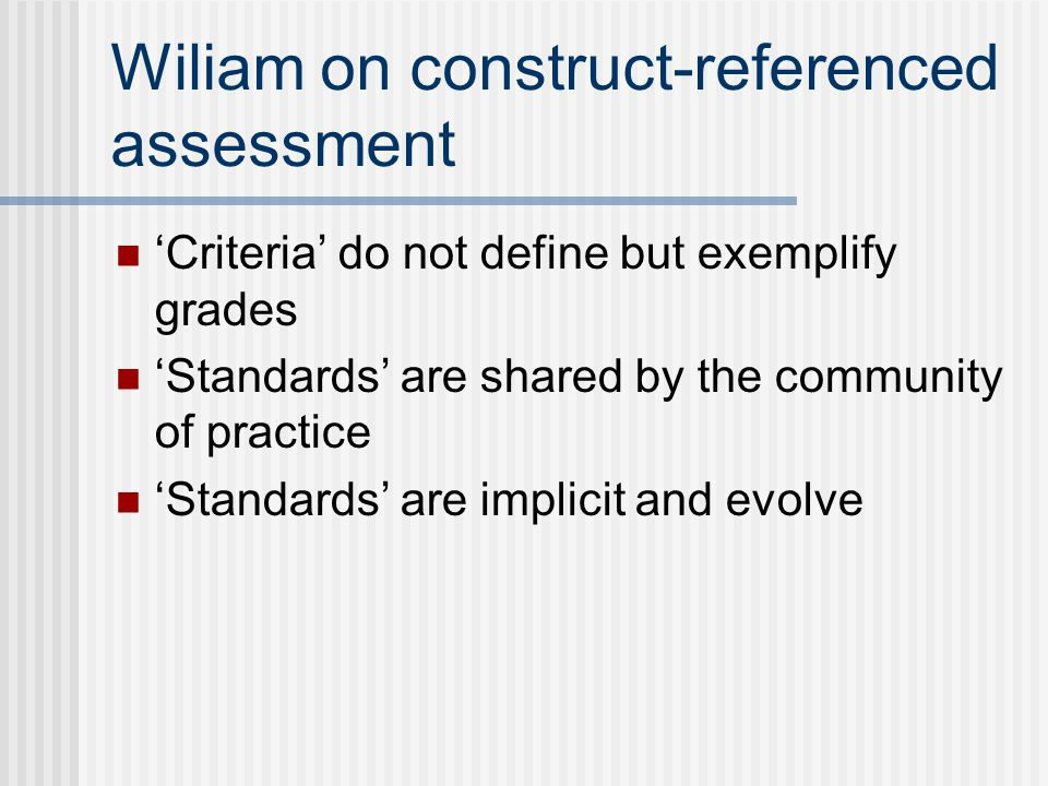 Wiliam on construct-referenced assessment