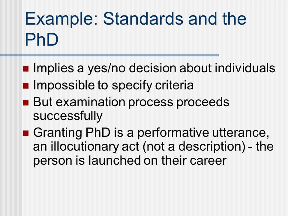 Example: Standards and the PhD