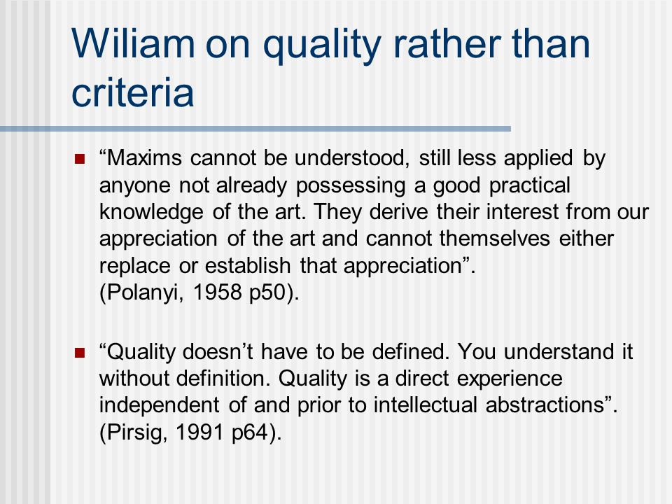 Wiliam on quality rather than criteria