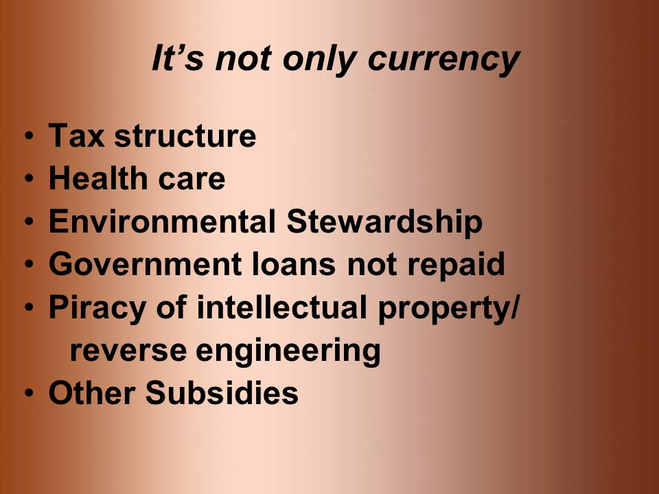 It's not only currency Tax structure Health care