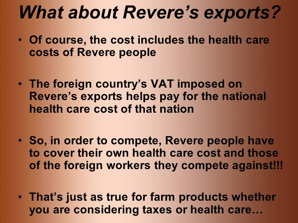 What about Revere's exports