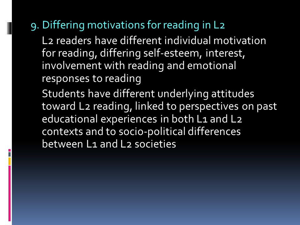 9. Differing motivations for reading in L2