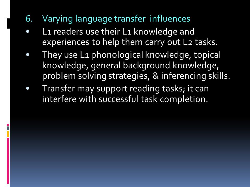 6. Varying language transfer influences