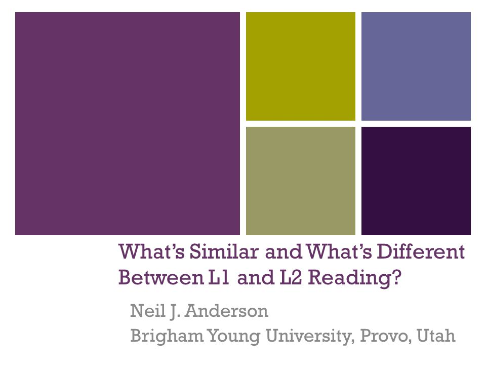 What's Similar and What's Different Between L1 and L2 Reading