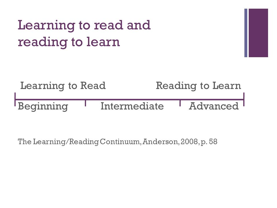 Learning to read and reading to learn