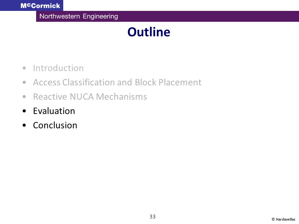 Outline Introduction Access Classification and Block Placement