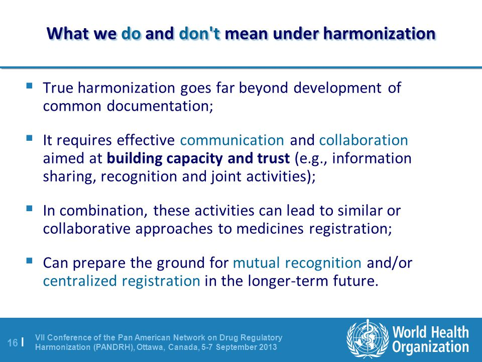 What we do and don t mean under harmonization