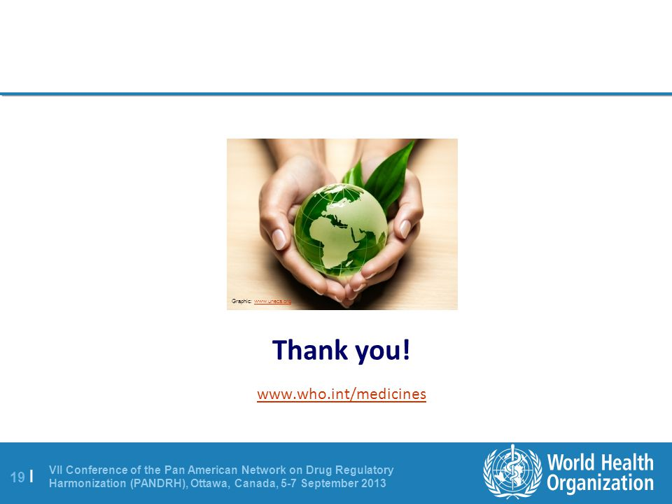 Graphic: www.uneca.org Thank you! www.who.int/medicines
