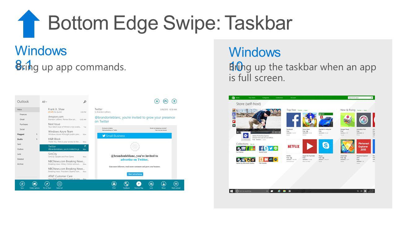 Bottom Edge Swipe: Taskbar