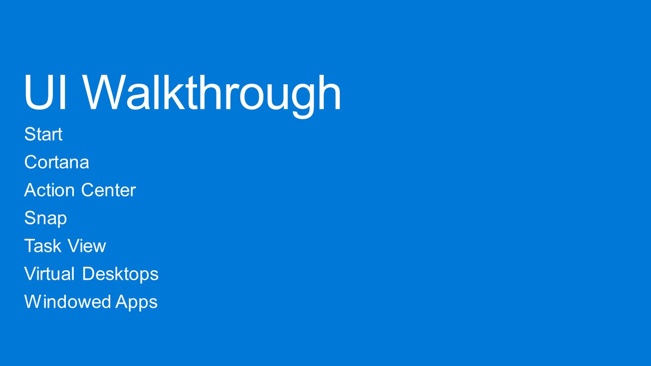 UI Walkthrough Start Cortana Action Center Snap Task View
