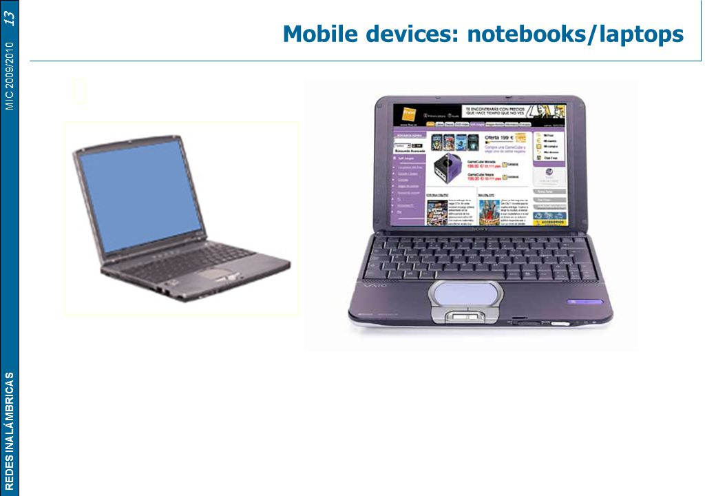 Mobile devices: notebooks/laptops