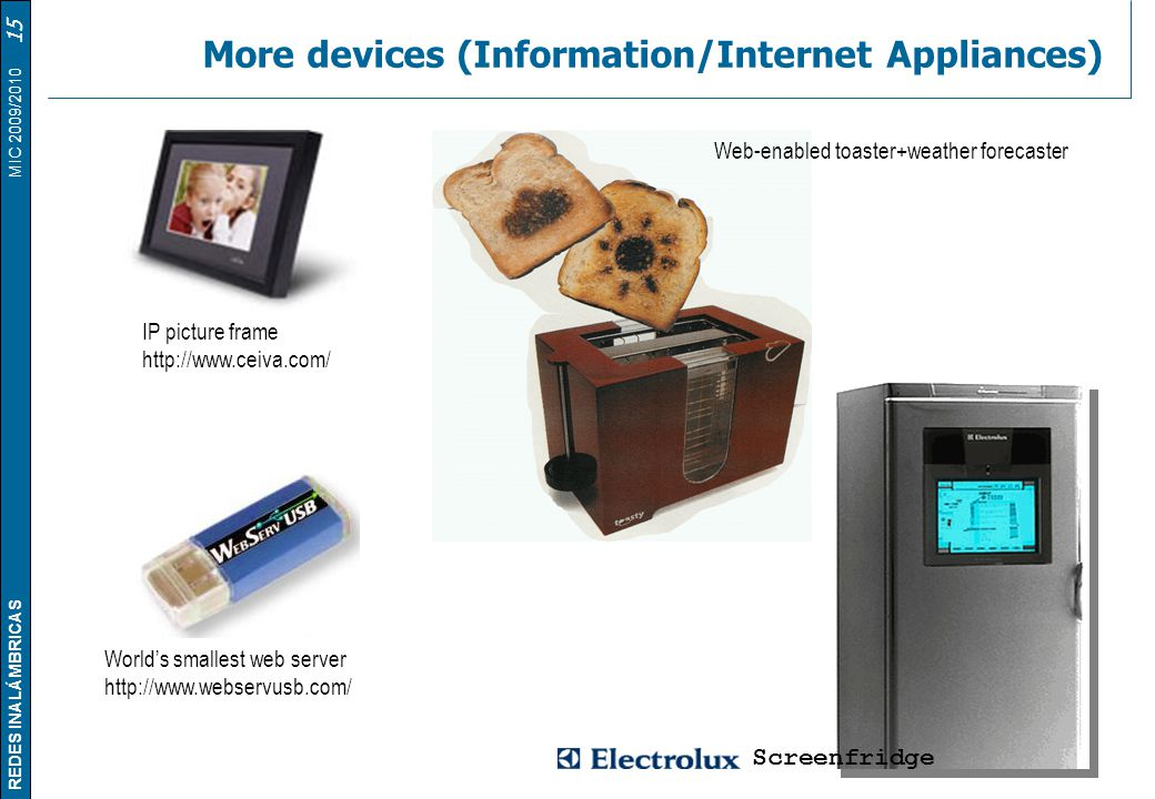 More devices (Information/Internet Appliances)