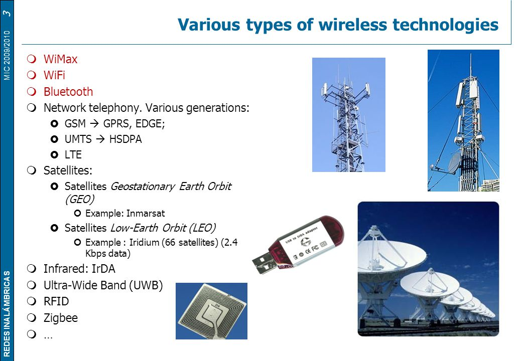 Various types of wireless technologies