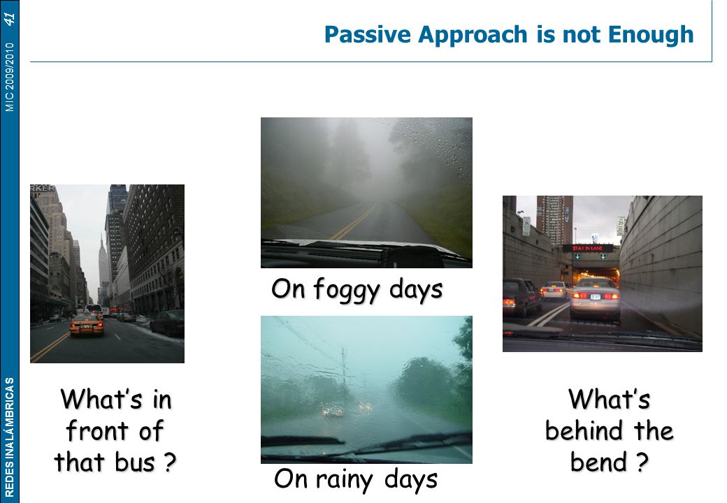 Passive Approach is not Enough