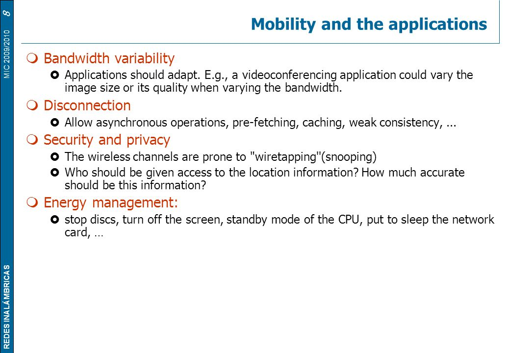 Mobility and the applications