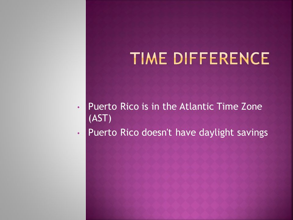 Time Difference Puerto Rico is in the Atlantic Time Zone (AST)