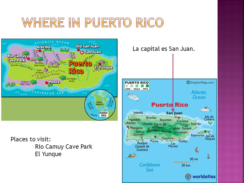 Where in Puerto Rico La capital es San Juan. Places to visit: