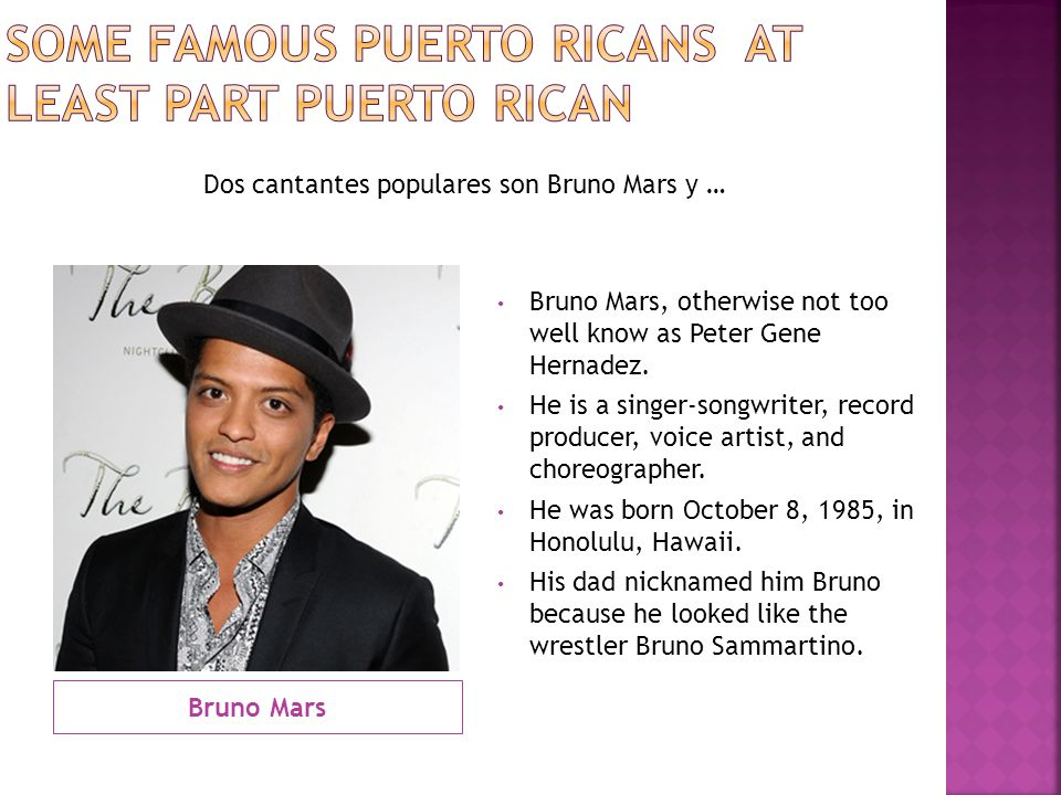 Some Famous Puerto Ricans at least part Puerto Rican