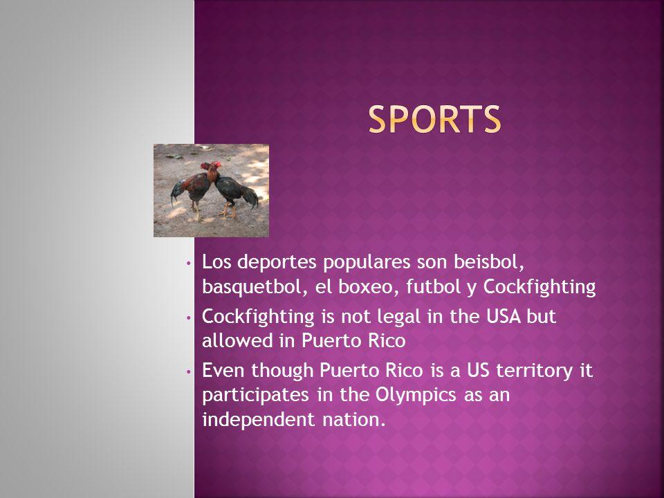 Sports Los deportes populares son beisbol, basquetbol, el boxeo, futbol y Cockfighting.