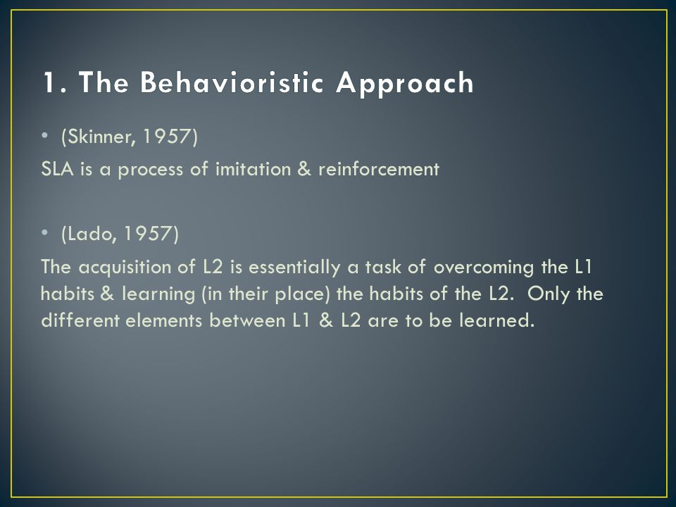1. The Behavioristic Approach