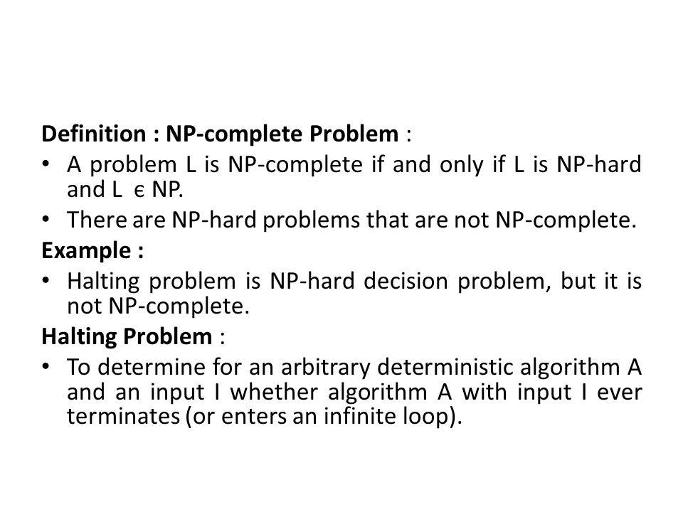 Definition : NP-complete Problem :
