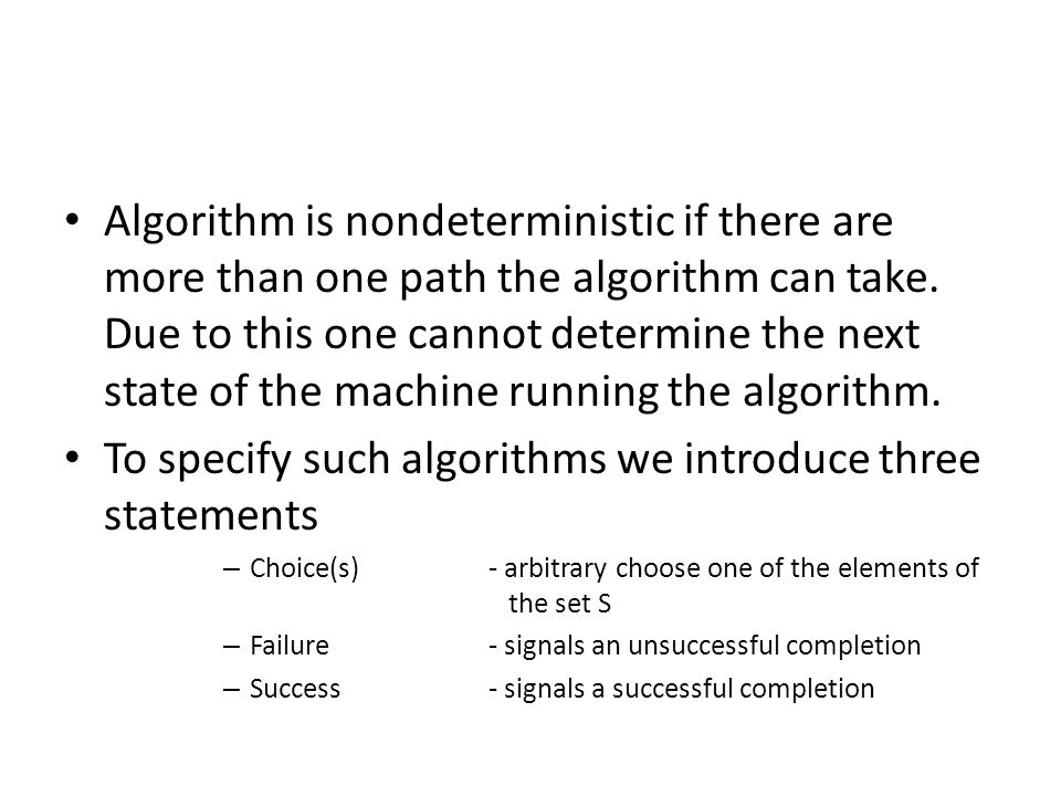 To specify such algorithms we introduce three statements
