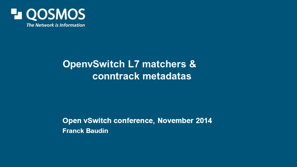 OpenvSwitch L7 matchers & conntrack metadatas