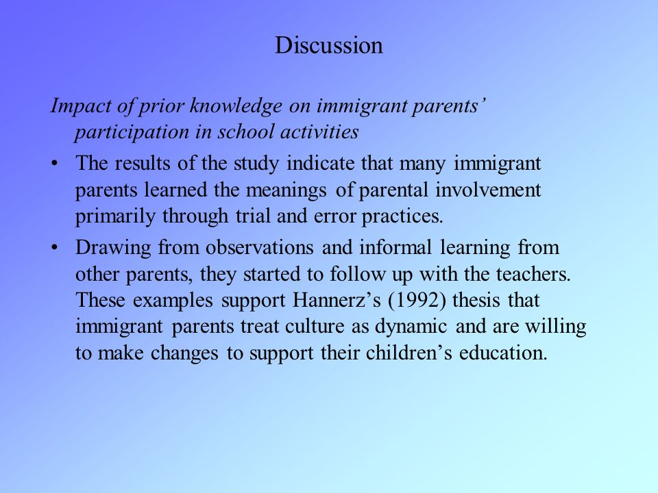 Discussion Impact of prior knowledge on immigrant parents' participation in school activities.
