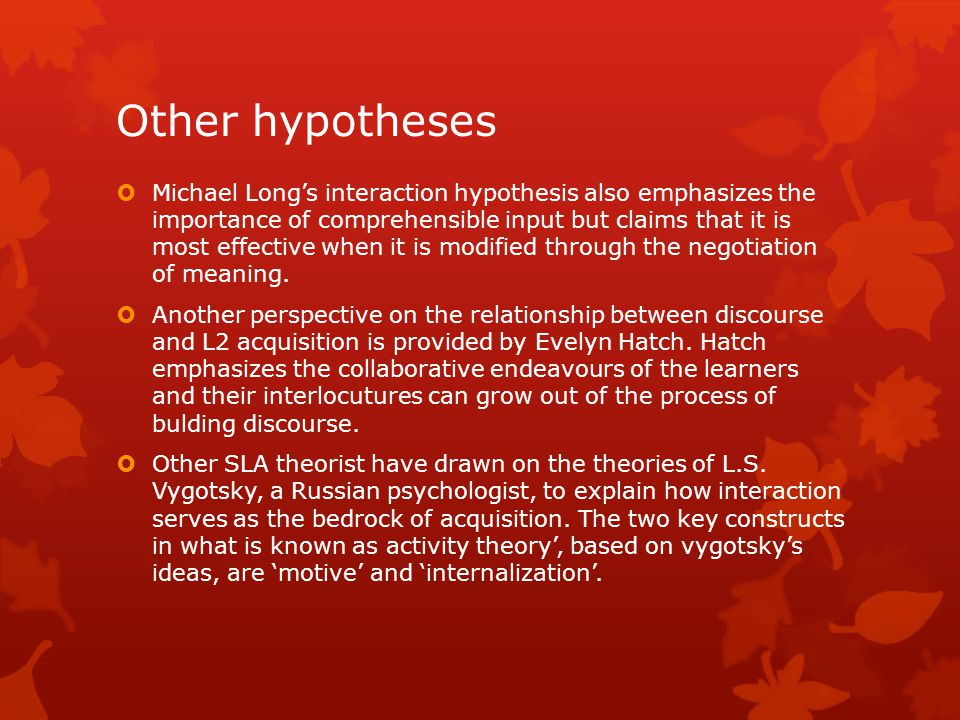 Other hypotheses