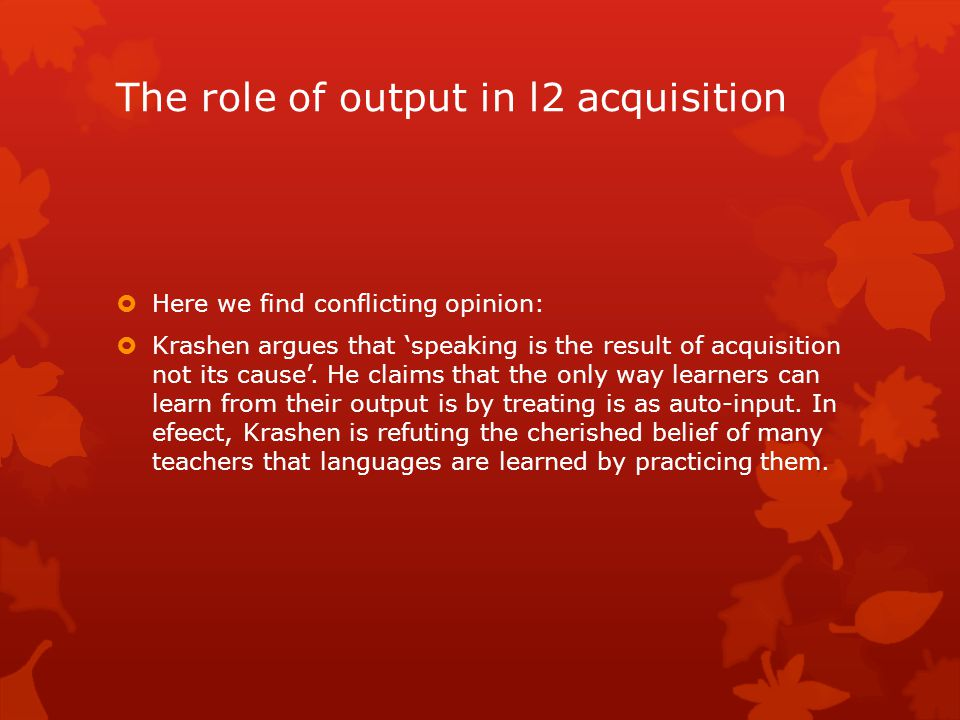 The role of output in l2 acquisition
