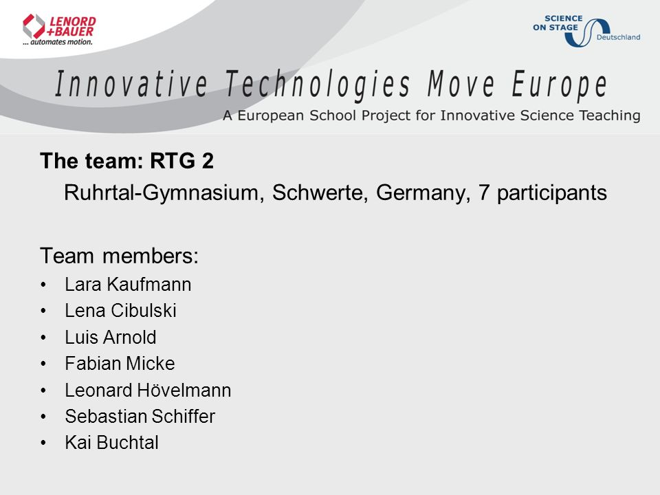 Ruhrtal-Gymnasium, Schwerte, Germany, 7 participants Team members: