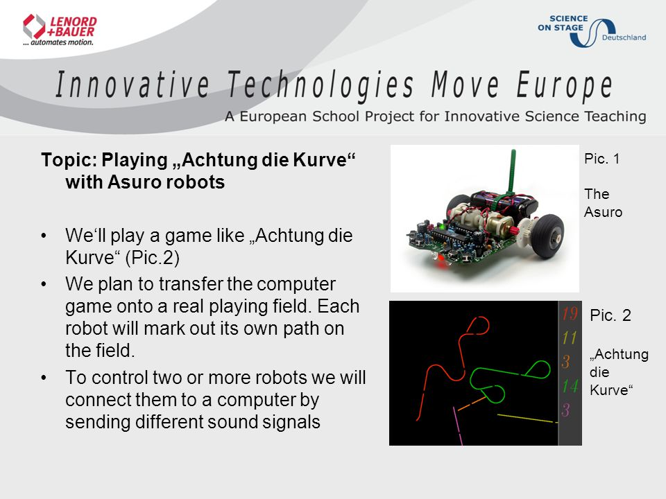 """Topic: Playing """"Achtung die Kurve with Asuro robots"""