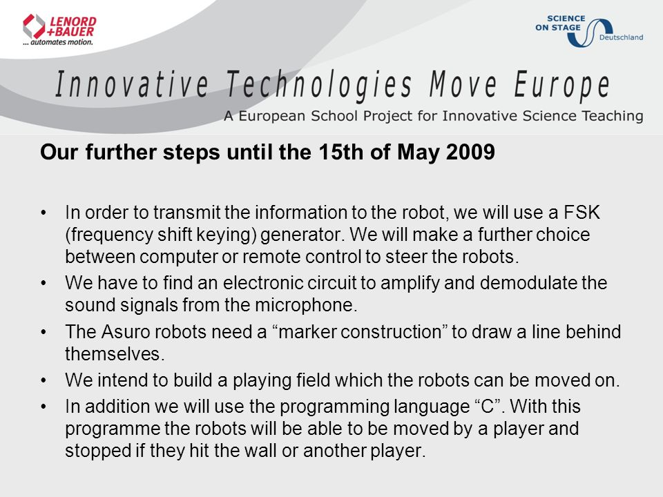 Our further steps until the 15th of May 2009