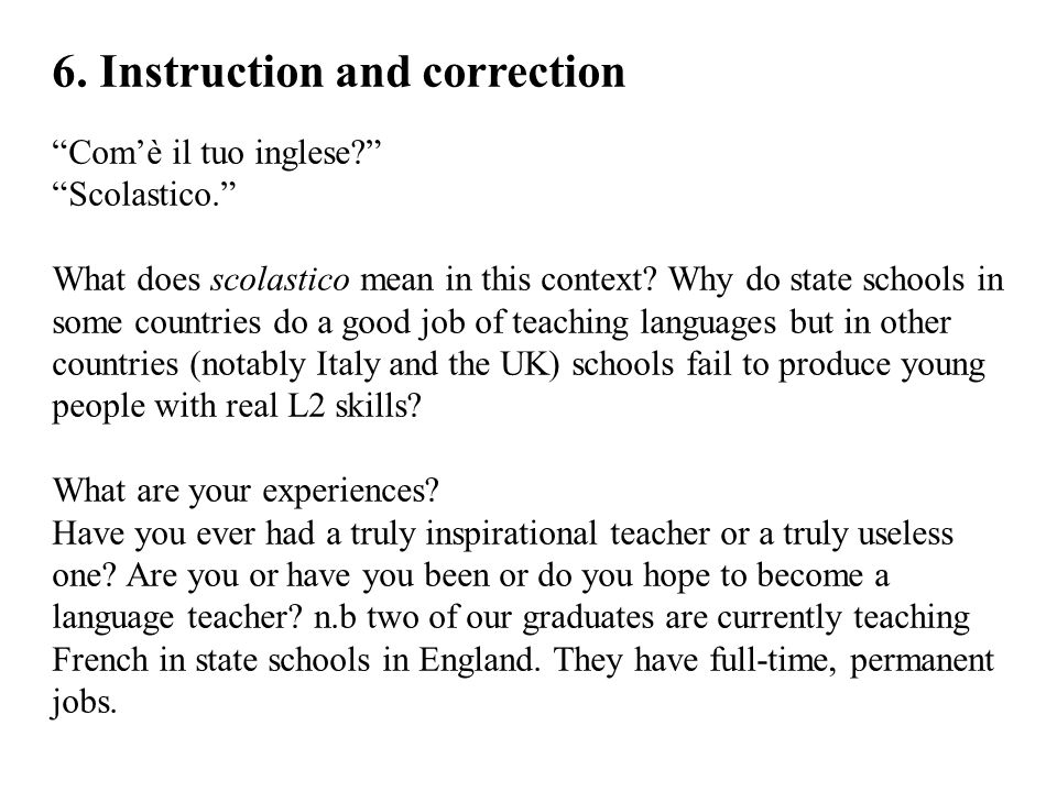 6. Instruction and correction