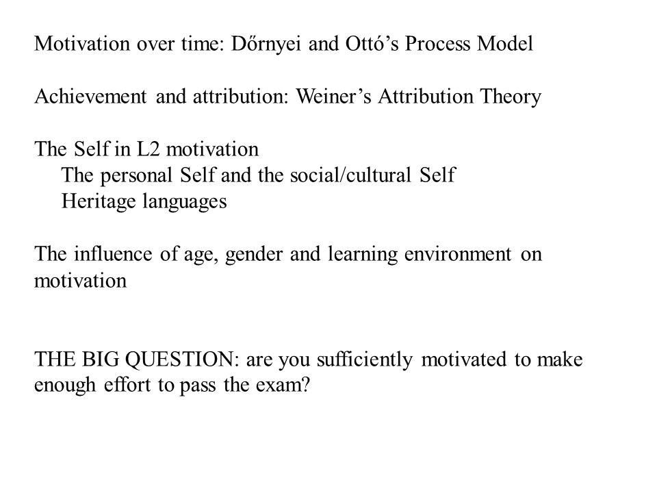 Motivation over time: Dőrnyei and Ottó's Process Model