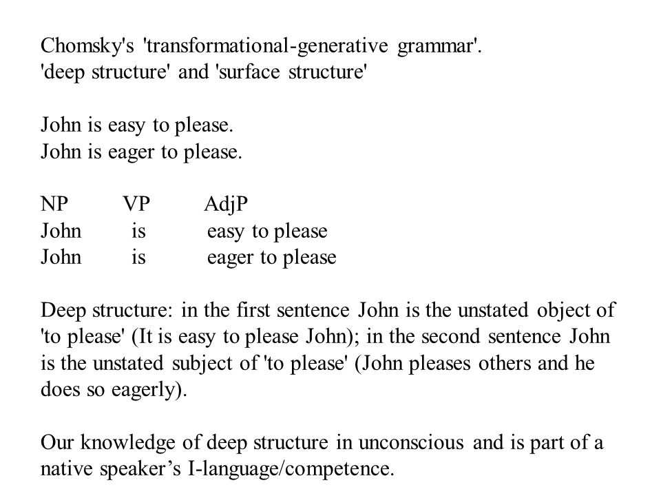 Chomsky s transformational-generative grammar .