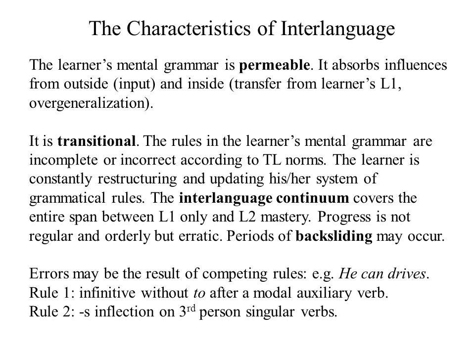 The Characteristics of Interlanguage