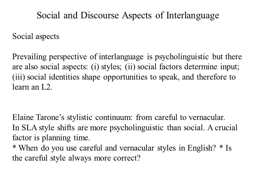 Social and Discourse Aspects of Interlanguage