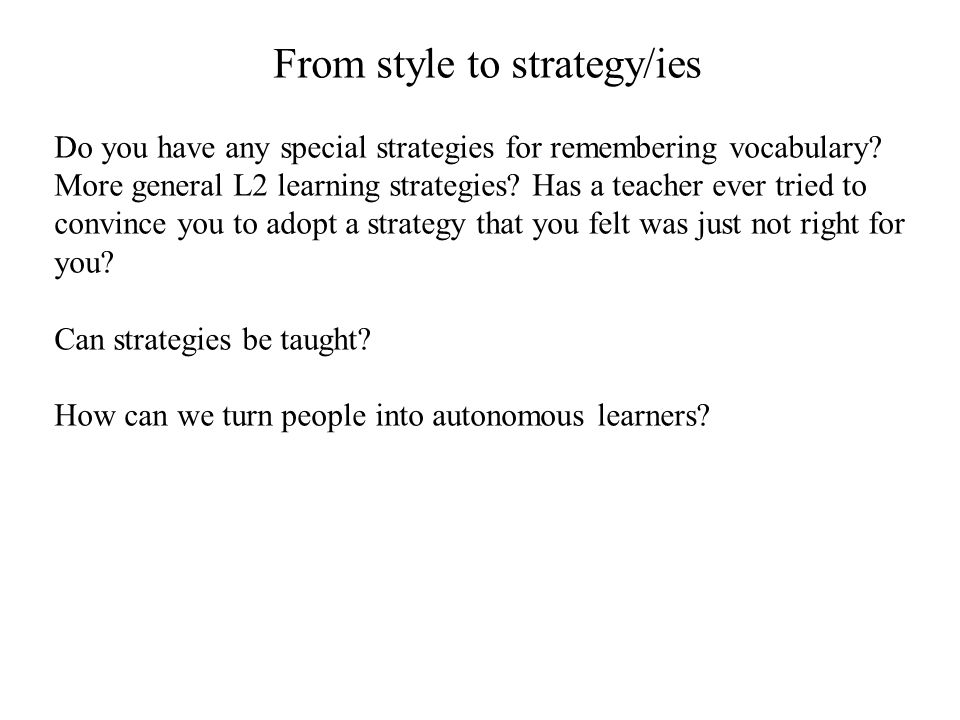 From style to strategy/ies