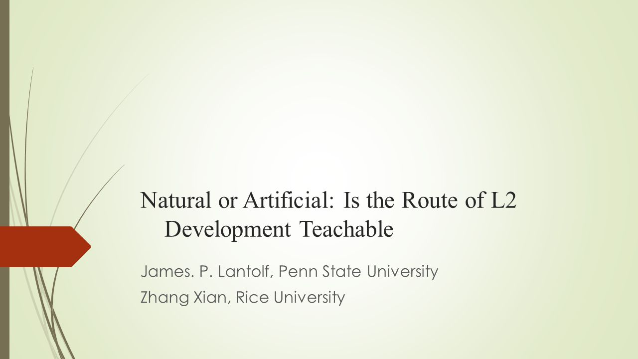 Natural or Artificial: Is the Route of L2 Development Teachable