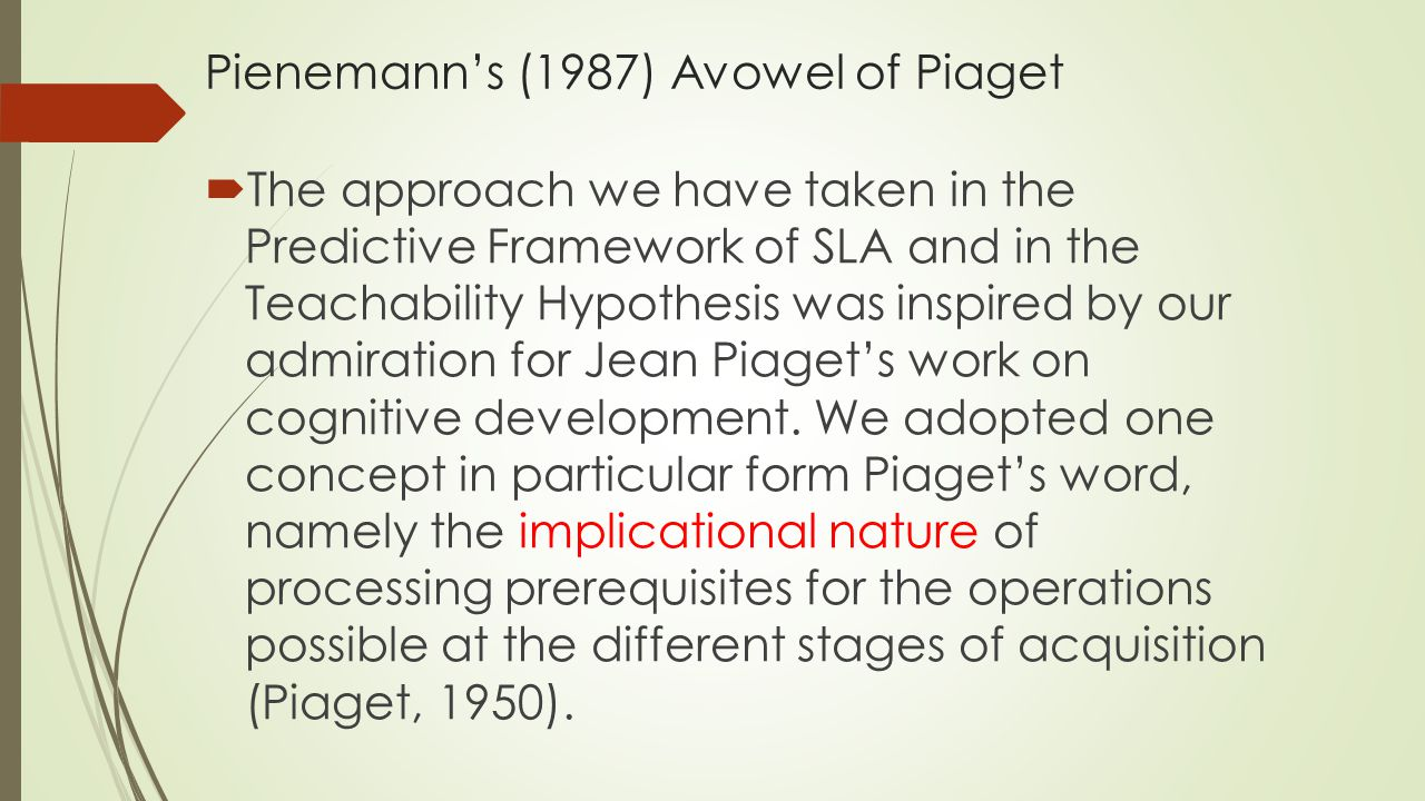 Pienemann's (1987) Avowel of Piaget