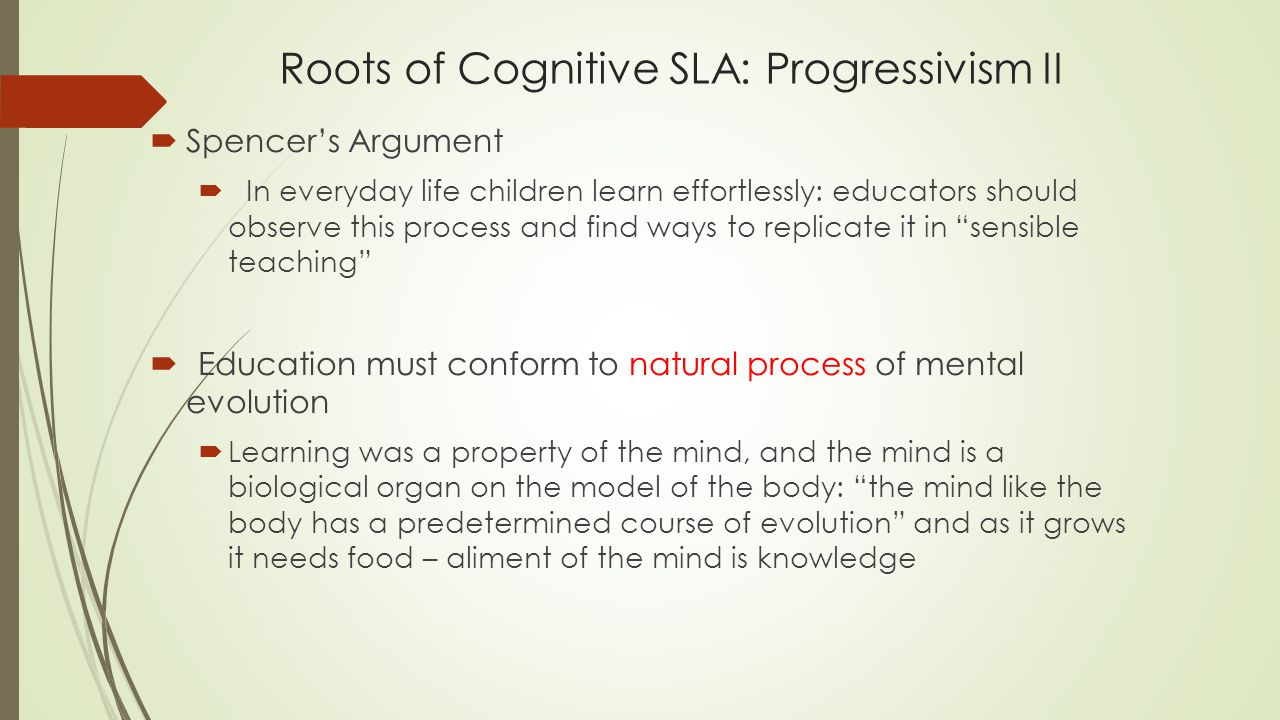 Roots of Cognitive SLA: Progressivism II