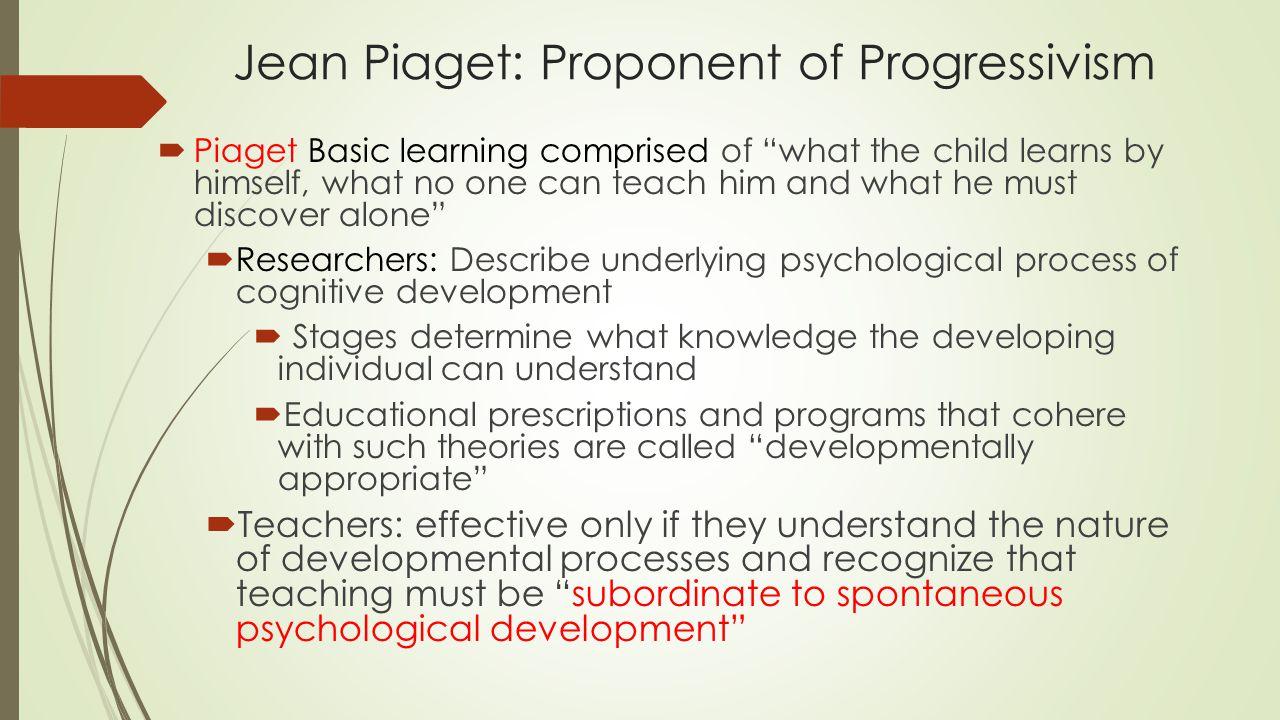 Jean Piaget: Proponent of Progressivism