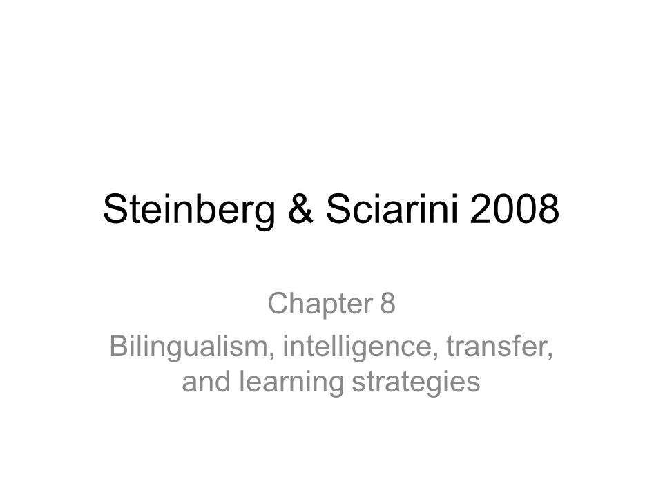 Bilingualism, intelligence, transfer, and learning strategies
