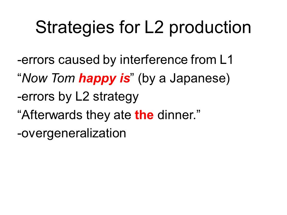 Strategies for L2 production