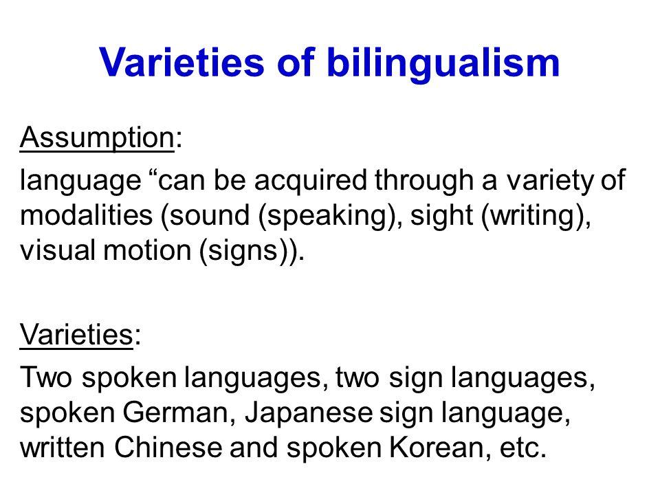 Varieties of bilingualism