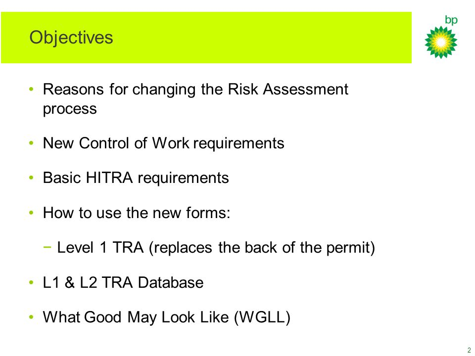 Objectives Reasons for changing the Risk Assessment process