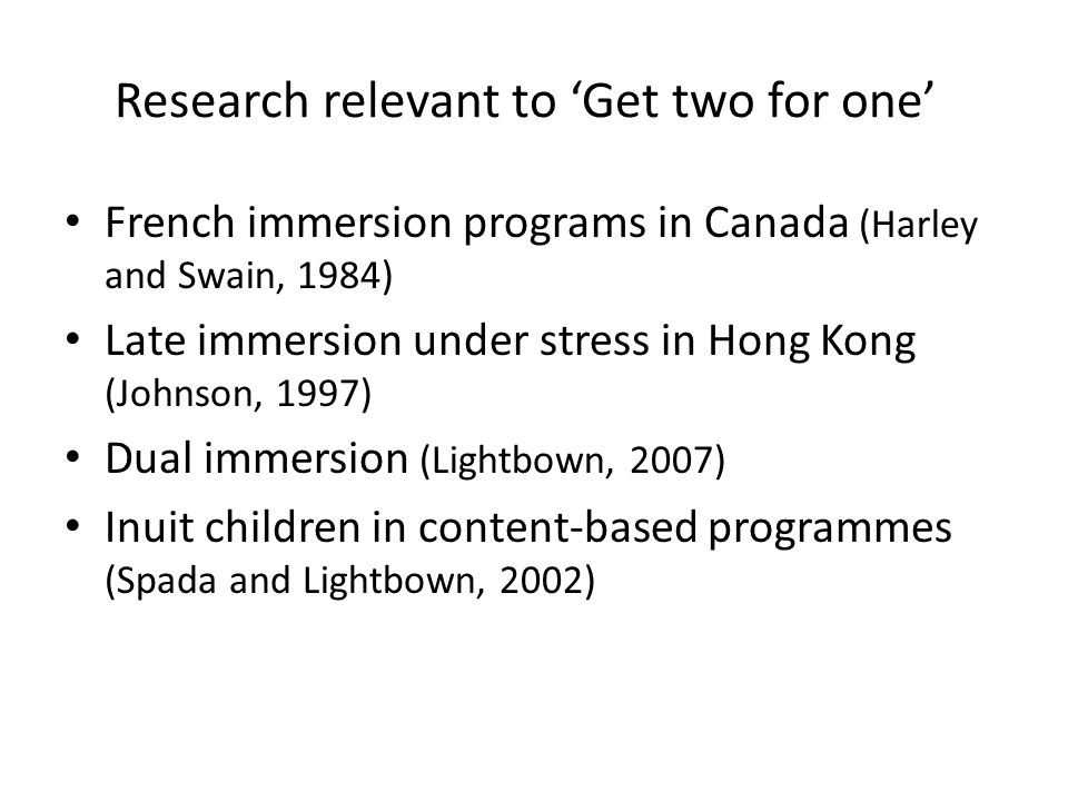 Research relevant to 'Get two for one'