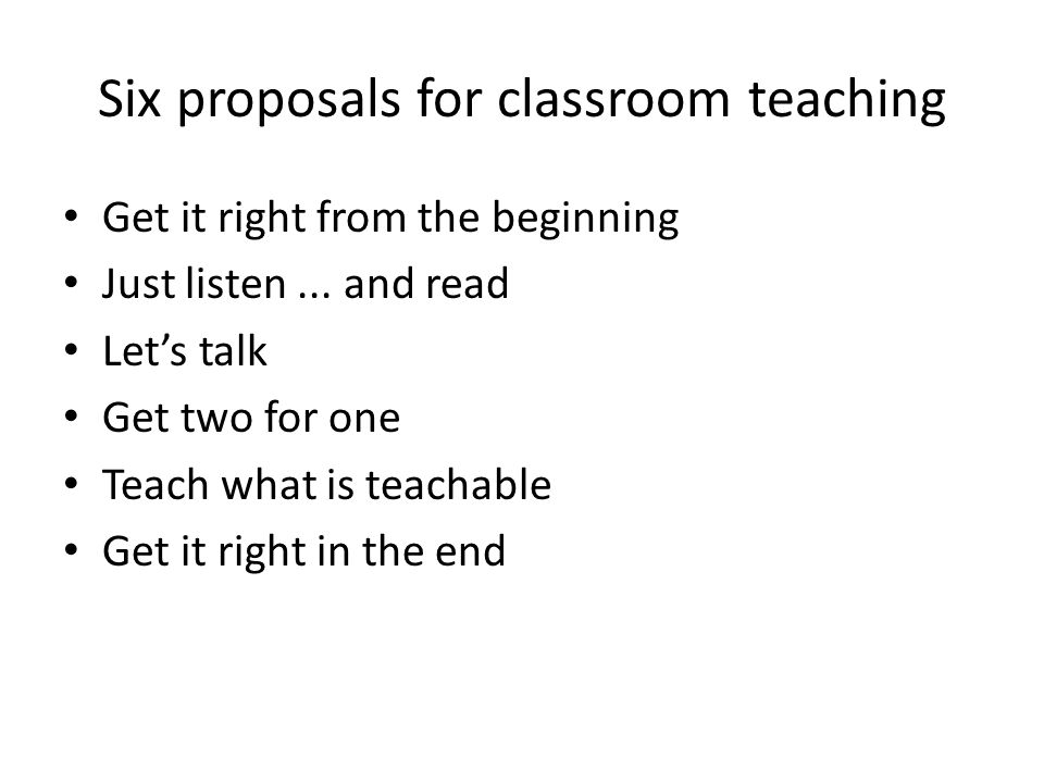 Six proposals for classroom teaching
